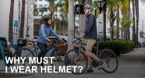 Why Must I Wear Helmet