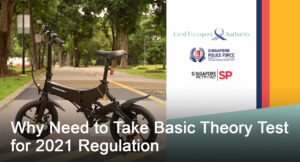 Read more about the article Why Need to Take Basic Theory Test for 2021 Regulation